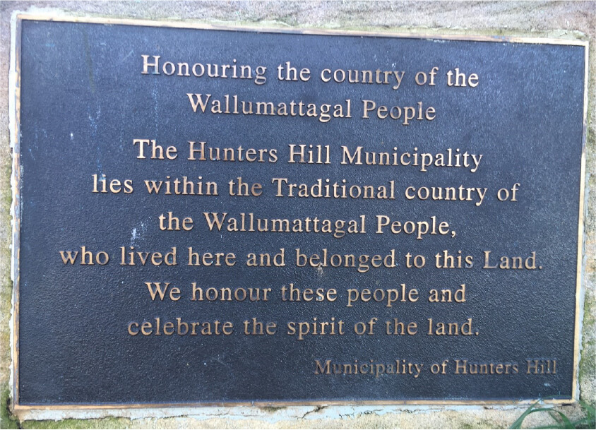 Plaque erected by Hunters Hill Council on 13 April 2002 honouring the Wallumedegal People.